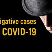 Investigative cases during COVID-19 in Los Angeles LA